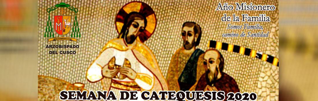DEL 24 AL 28 DE FEBRERO CATEQUISTAS Y AGENTES PASTORALES PARTICIPARÁN DE LA SEMANA DE CATEQUESIS 2020